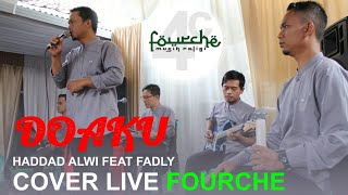 Doaku - Haddad Alwi feat Fadly [cover live] Fourche