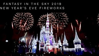 Fantasy in the Sky Fireworks - Magic Kingdom New Years Eve Fireworks - 2019 - Full Show