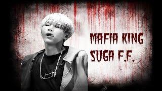SUGA F.F. Mafia King episode 1