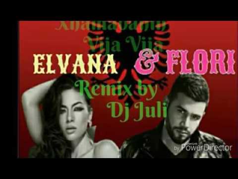 Xhamadanin vija vija Elvana ft Flori & Dj Juli remix 2016