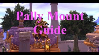 Paladin Order Hall Class Mount Guide