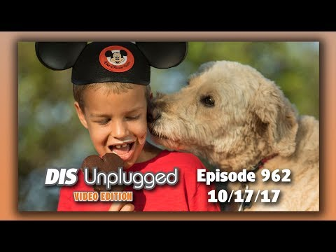 Walt Disney World Goes Dog Friendly + First Things for First-Timers | DIS Unplugged | 10/17/17