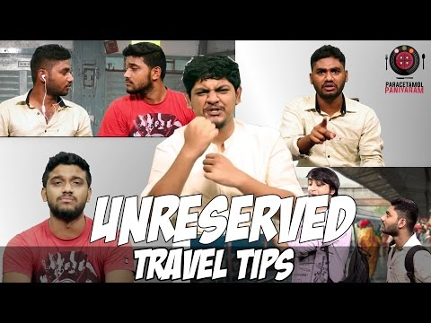 Unreserved Train Travel Tips | PP Tips #1 | Paracetamol Paniyaram