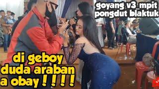 Download lagu GOYANG HEBOH V3_MPIT DUDA ARABAN    AZKA ENTERTAINMENT @SITURAJA VOC MISS ENDANG