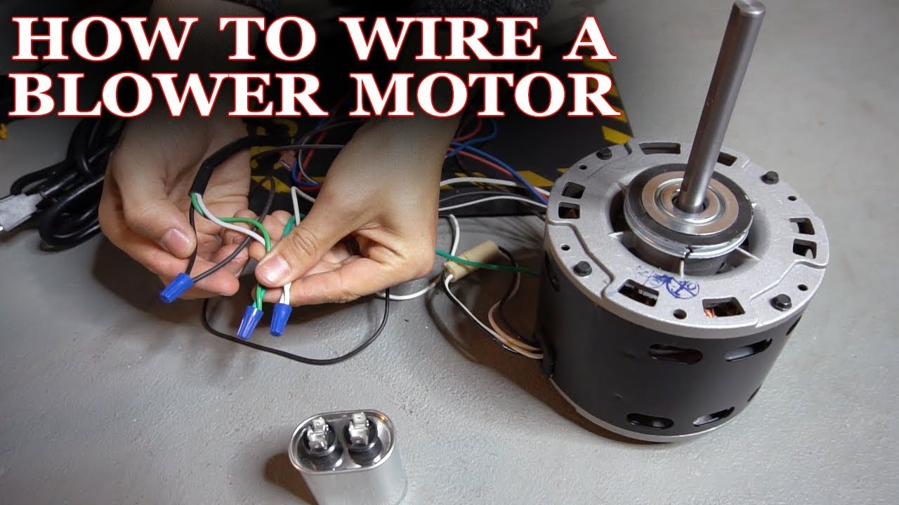 how to wire a furnace or ac blower motor [ 1280 x 720 Pixel ]