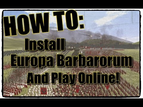 Europa Barbarorum Installation guide for Steam and Multiplayer