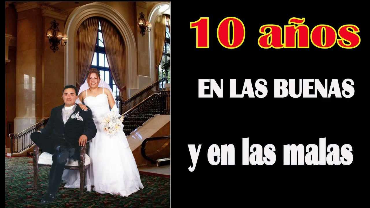 Frases Para Aniversario De Bodas: 10 Aniversario De Boda