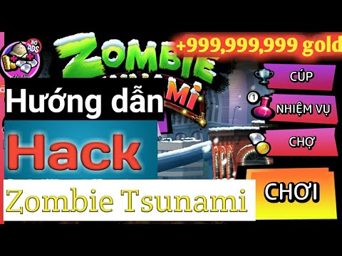 hack zombie tsunami full kim cuong va tien - Hướng dẫn HACK game Zombie Tsunami full vàng, kim cương 2020 :))