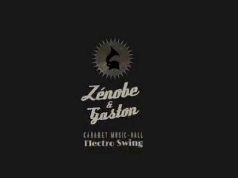 Zenobe & Gaston mixtape #1