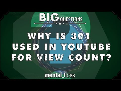 Why is 301 used in YouTube for view count? - Big Questions - (Ep. 28)