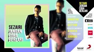 Sezairi - Jangan Coba Berlari (OFFICIAL AUDIO)