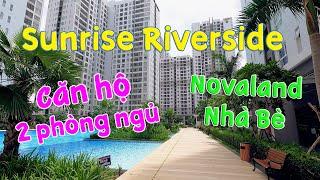 [SOLD] Sunrise Riverside Novaland căn hộ 2pn Nhà Bè đầy đủ nội thất tiện nghi | Nhận ký gửi BĐS