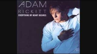 Watch Adam Rickitt Everything My Heart Desires video