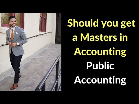 Should you Get a Masters Degree in Accounting? | Public Accounting | CPA Exam