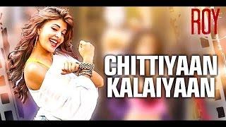 Chittiyaan Kalaiyaan - Karaoke (with Lyrics)