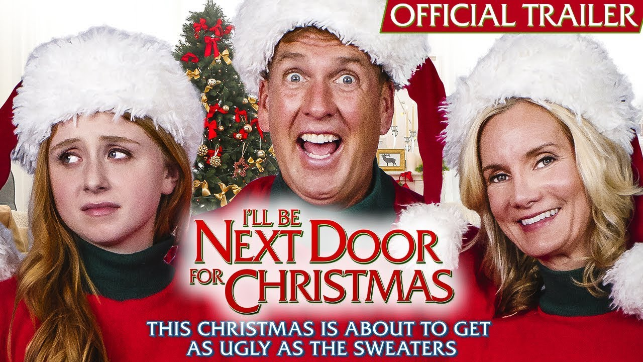 I\'Ll Be Next Door For Christmas 2020 I'll Be Next Door for Christmas   Official Trailer   YouTube