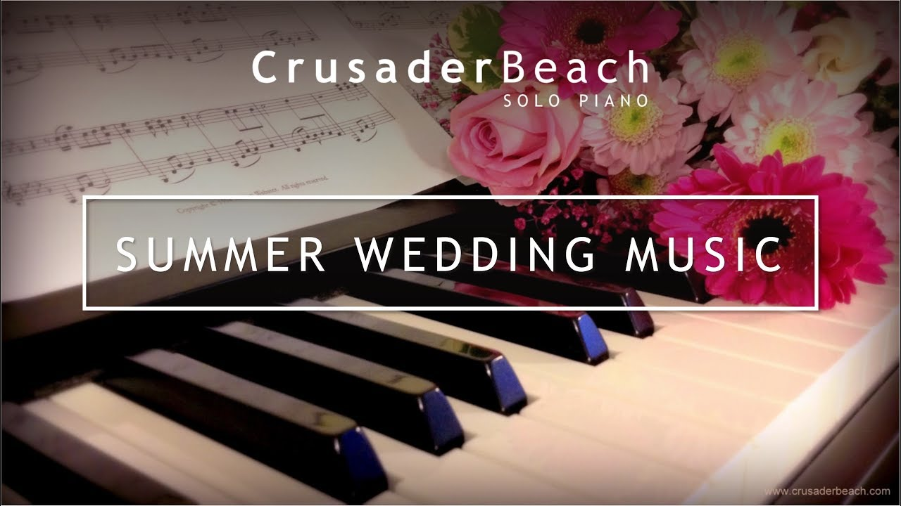 Summer Wedding Music Ideas