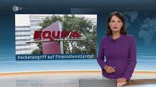 ZDF heute - Datenklau bei Finanzdienstleister Equifax - 08.09.2018