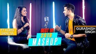 Download lagu Best of 2018 Mashup   Gurashish Singh   Ft. Kuhu Gracia   Tanveer .S. Kohli   Cover