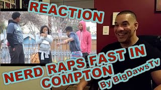 Nerd Raps Fast In Compton ReAction