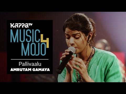 Pallivaalu Bhadravattakam - Amrutam Gamaya - Music Mojo Season 4 - KappaTV
