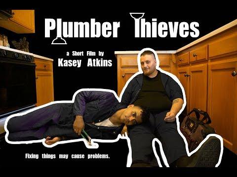Short Film--Plumber Thieves