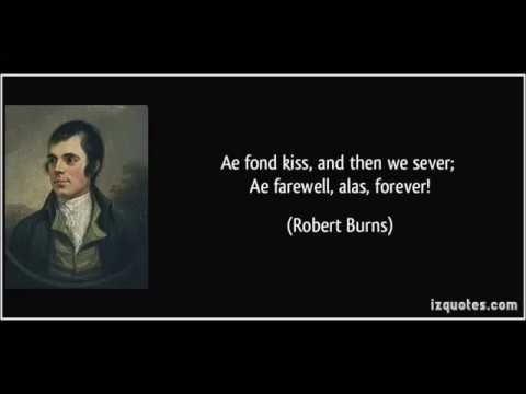 Ae Fond Kiss An Old Scottish Song By Robert Burns Youtube