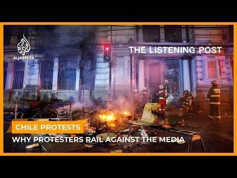 Chile's protests and the media | The Listening Post (Lead)