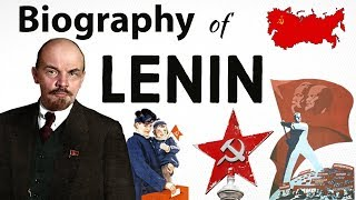 The Biography of Lenin and Russian Revolution - रूसी क्रांतिकारी लेनीन कि आत्मकथा - Part 1