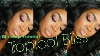 MAKEUP TUTORIAL | Tropical Bliss!! Thumbnail
