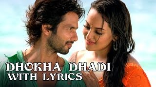 Dhokha Dhadi (Full Song With Lyrics) - R...Rajkumar