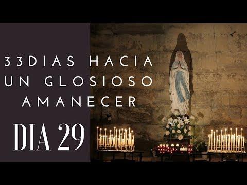 DIA 29| 33 DIAS HACIA UN GLORIOSO AMANECER