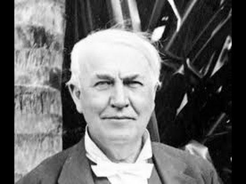 Thomas Edison Documentary HD - Thomas Edison The Invention of the Electric