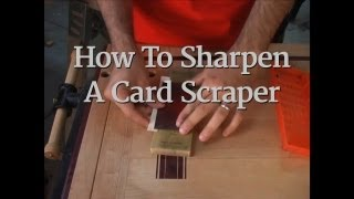 14 - How To Sharpen A Card Scraper