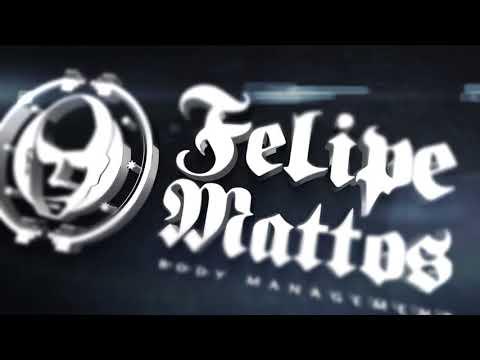 FELIPE MATTOS – BODY MANAGEMENT