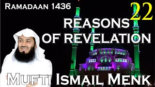 Reasons Of Revelation   Episode 22   Mufti Ismail Menk