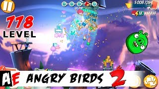 Angry Birds 2 LEVEL 778