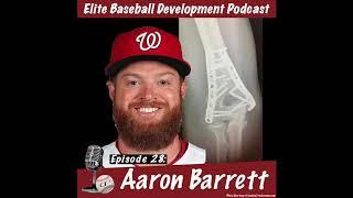 CSP Elite Baseball Development Podcast: Aaron Barrett