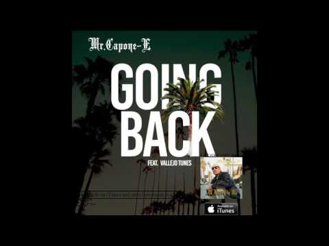 Mr.Capone-E - Going Back (Snippet) All Eyez On Me