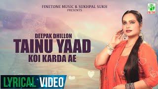 Tainu Yaad Koi Karda Ae (Deepak Dhillon) Mp3 Song Download