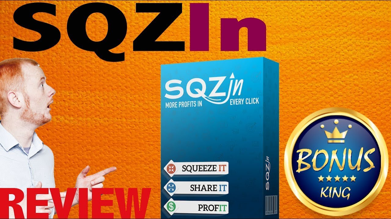 SQZ In Review - Get Custom Bonuses With Viral SqzIn Today