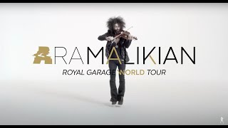Ara Malikian presents Royal Garage World Tour