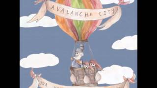 Watch Avalanche City How Long video