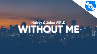 Download Halsey - Without Me ft. Juice WRLD (Clean - Lyrics) Mp3 and Videos