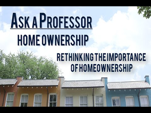 Georgetown on Homeownership: Rethinking the Importance of Homeownership