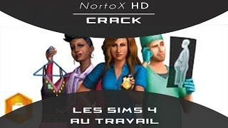 [TuTo][FR]:Comment Cracker Les Sims 4 Au Travail