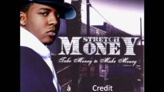 Stretch Money - Get Dat Doe