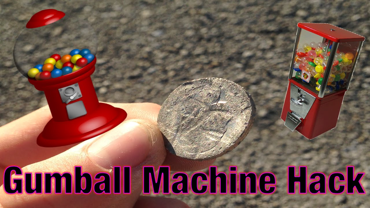 how to hack a gumball machine