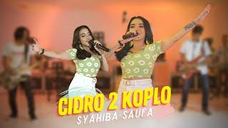 Syahiba Saufa - Cidro 2 Koplo (Official Music Video ANEKA SAFARI) | Lungo Awakku Sing Kudu Lungo