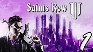 Saints Row: The Third Part 1 [HD] Walkthrough Playthrough Gameplay Xbox360/PS3/PC